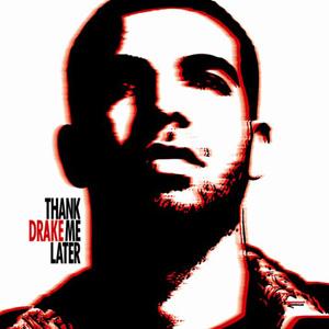 Drake_thank_me_later